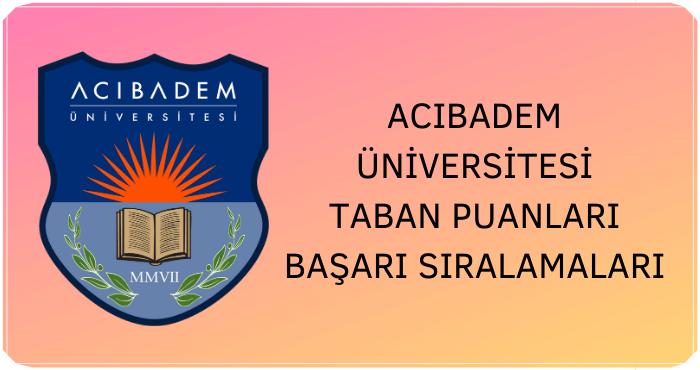 Acıbadem Üniversitesi Taban Puanları