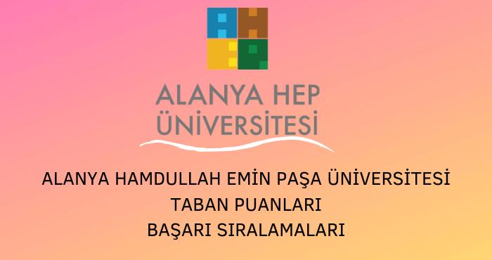 Alanya HEP Üniversitesi Taban Puanları