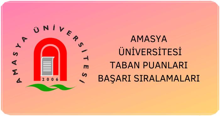 Amasya Üniversitesi 2020 Taban Puanları