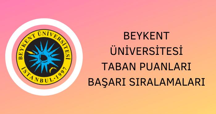 Beykent Üniversitesi Taban Puanları