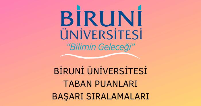 Biruni Üniversitesi Taban Puanları