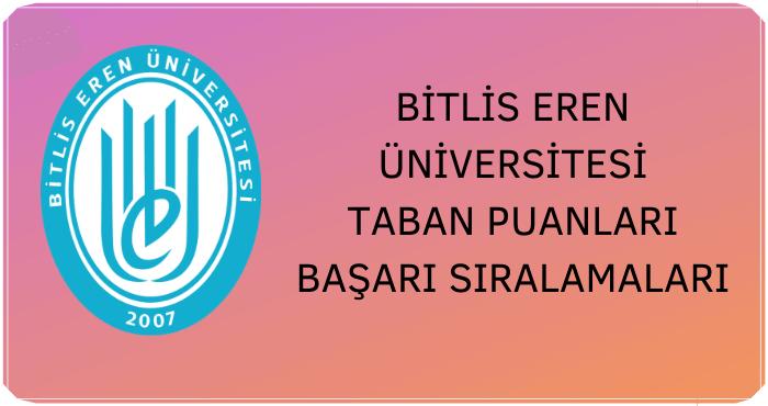 Bitlis Eren Üniversitesi Taban Puanları