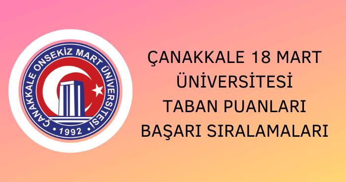 Çanakkale Onsekiz Mart Üniversitesi 2020 Taban Puanları