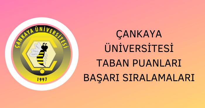 Çankaya Üniversitesi Taban Puanları