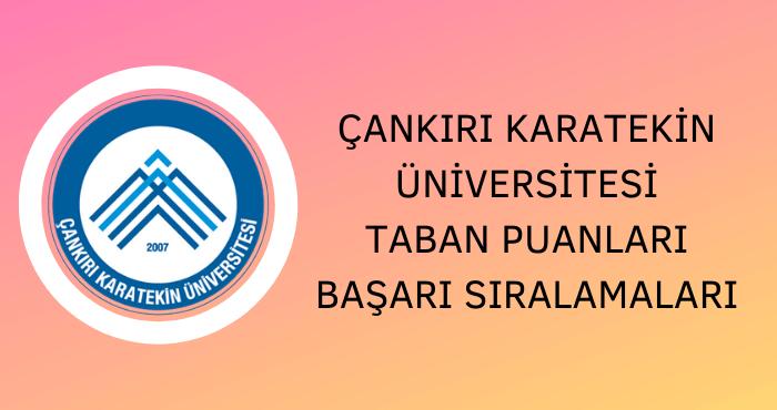 Çankırı Karatekin Üniversitesi 2020 Taban Puanları