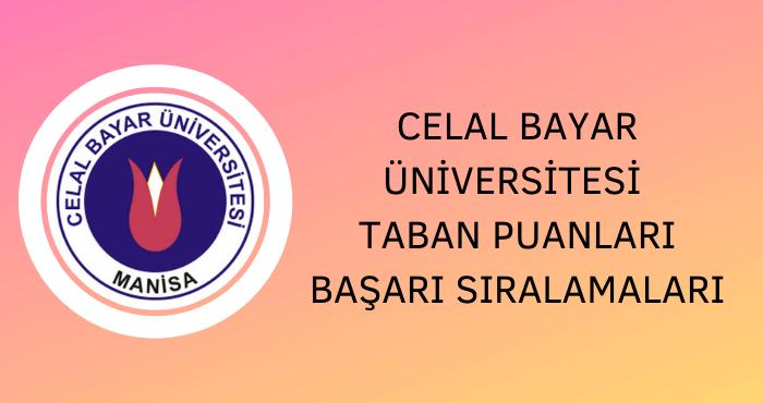 Celal Bayar Üniversitesi Taban Puanları