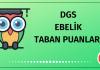 DGS Ebelik Taban Puanları