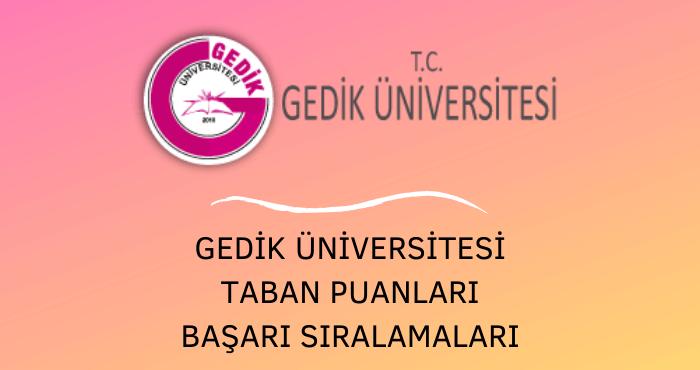 Gedik Üniversitesi Taban Puanları