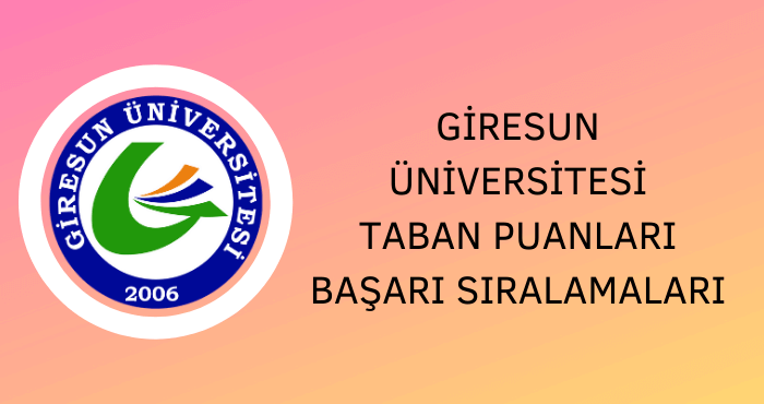 Giresun Üniversitesi Taban Puanları