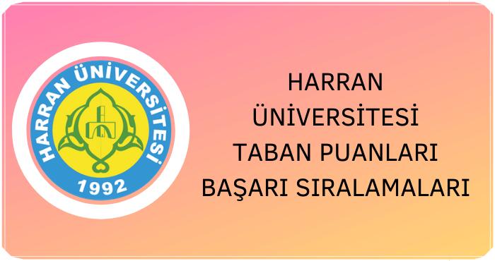 Harran Üniversitesi Taban Puanları