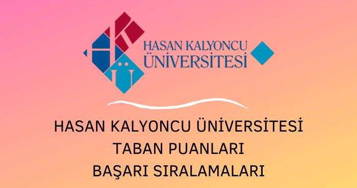 Hasan Kalyoncu Üniversitesi Taban Puanları