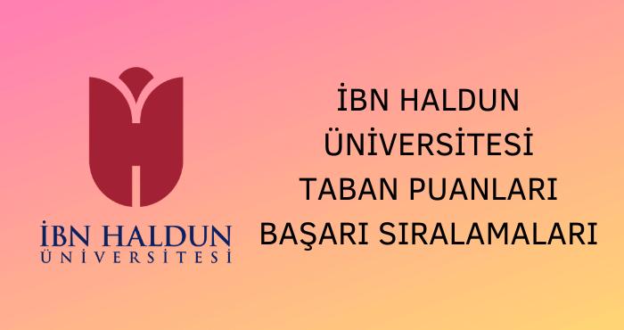 İbn Haldun Üniversitesi Taban Puanları