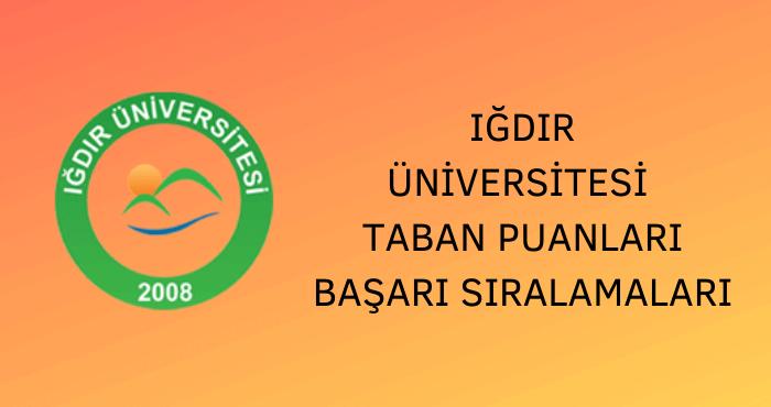 Iğdır Üniversitesi Taban Puanları