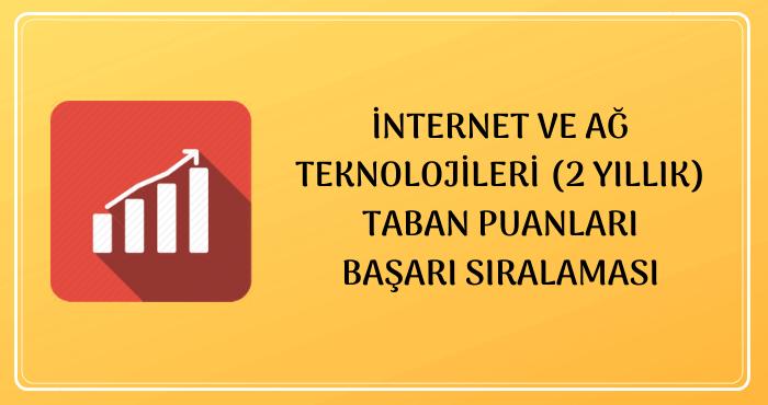 İnternet ve Ağ Teknolojileri Taban Puanları