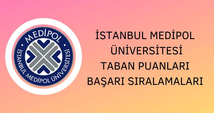 İstanbul Medipol Üniversitesi 2020 Taban Puanları