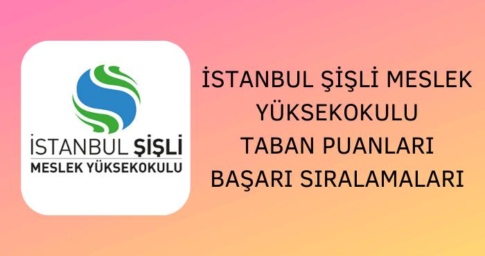 İstanbul Şişli Meslek Yüksekokulu Taban Puanları