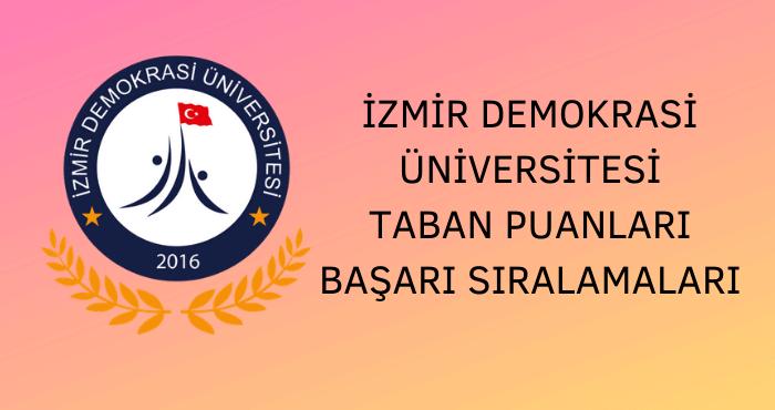 İzmir Demokrasi Üniversitesi Taban Puanları
