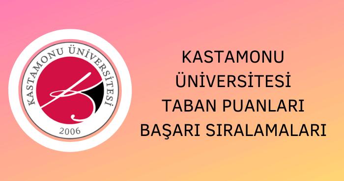 Kastamonu Üniversitesi Taban Puanları