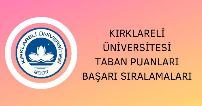 Kırklareli Üniversitesi Taban Puanları
