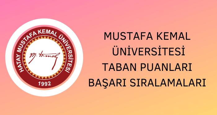 Hatay Mustafa Kemal Üniversitesi Taban Puanları