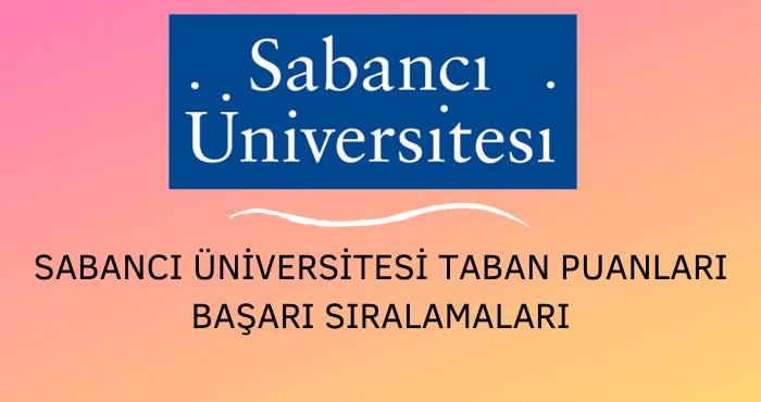 Sabancı Üniversitesi Taban Puanları