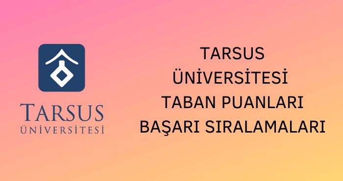 Tarsus Üniversitesi Taban Puanları