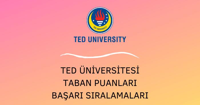 TED Üniversitesi Taban Puanları