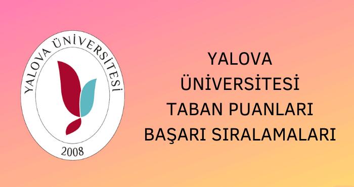 Yalova Üniversitesi Taban Puanları