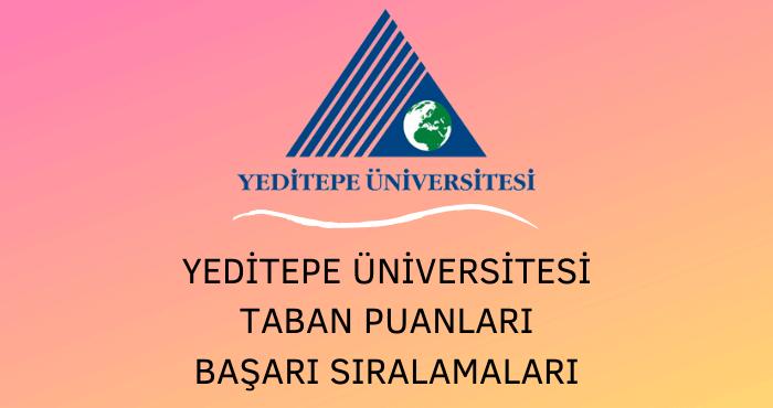 Yeditepe Üniversitesi Taban Puanları