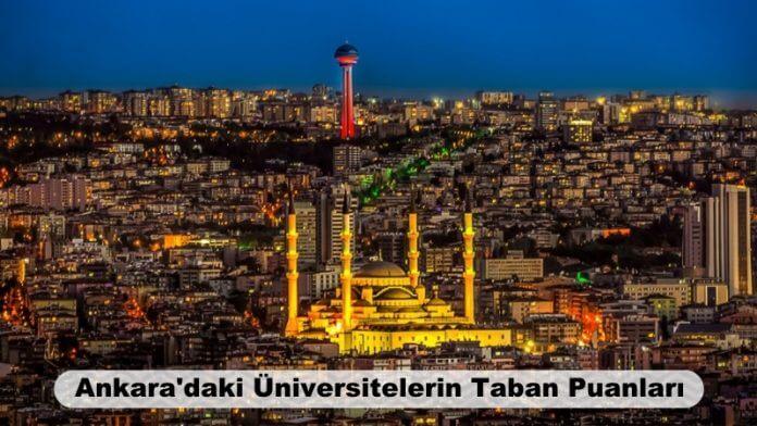 Ankara'daki Üniversitelerin Taban Puanları 2020