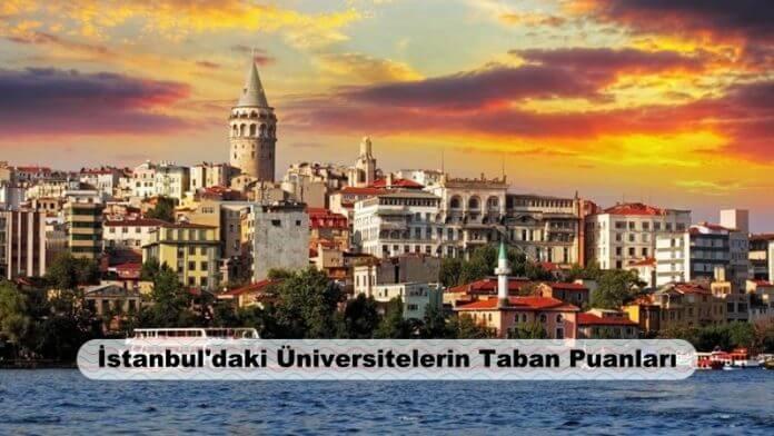 İstanbul'daki Üniversitelerin Taban Puanları 2020