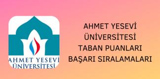 Ahmet Yesevi Üniversitesi 2020 Taban Puanları