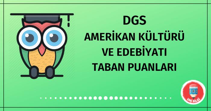 DGS Amerikan Kültürü ve Edebiyatı Taban Puanları