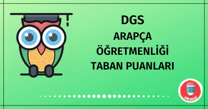 DGS Arapça Öğretmenliği Taban Puanları