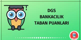 DGS Bankacılık Taban Puanları