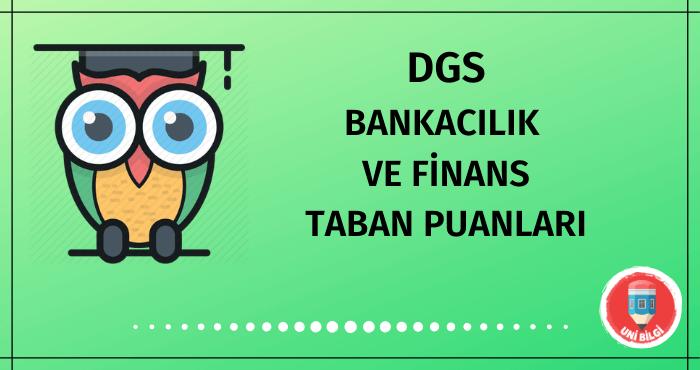 DGS Bankacılık ve Finans Taban Puanları