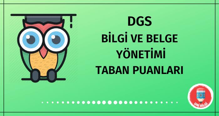 DGS Bilgi ve Belge Yönetimi Taban Puanları