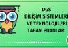 DGS Bilişim Sistemleri ve Teknolojileri Taban Puanları 2020