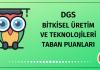 DGS Bitkisel Üretim ve Teknolojileri Taban Puanları