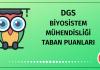DGS Biyosistem Mühendisliği Taban Puanları