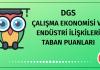 DGS Çalışma Ekonomisi ve Endüstri İlişkileri Taban Puanları