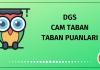 DGS Cam Taban Taban Puanları