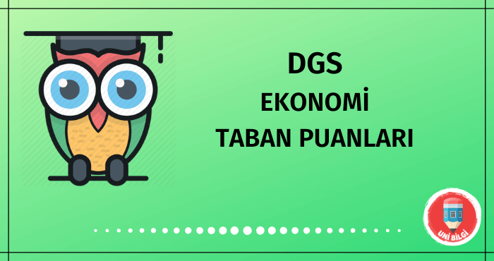 DGS Ekonomi Taban Puanları