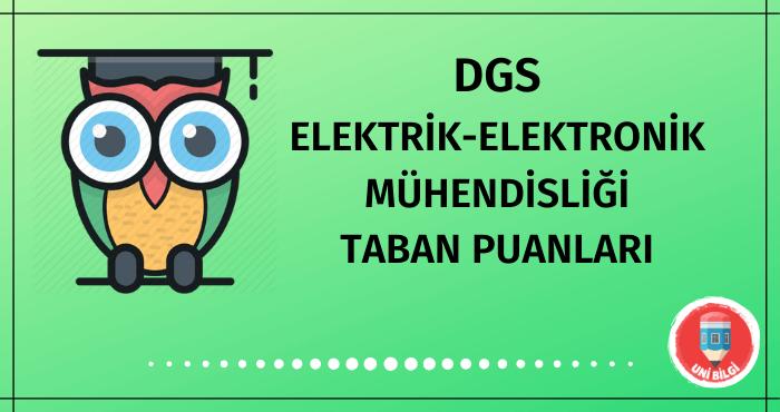 DGS Elektrik Elektronik Mühendisliği Taban Puanları