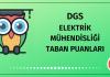 DGS Elektrik Mühendisliği Taban Puanları 2020