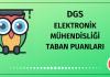 DGS Elektronik Mühendisliği Taban Puanları 2020