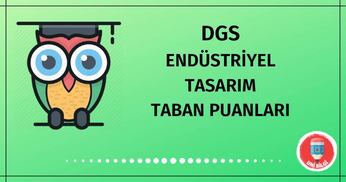 DGS Endüstriyel Tasarım Taban Puanları
