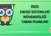 DGS Enerji Sistemleri Mühendisliği Taban Puanları 2020
