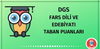 DGS Fars Dili ve Edebiyatı Taban Puanları