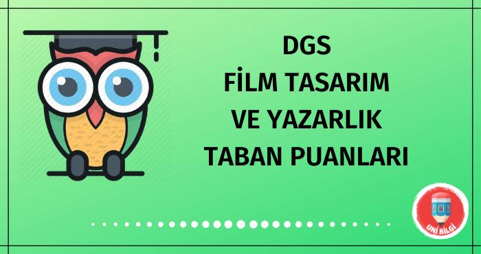DGS Film Tasarım ve Yazarlık Taban Puanları